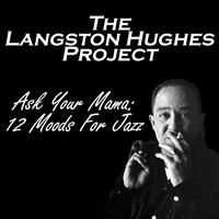 Langston Hughes' Project - Ask Your Mama @ Winona State University