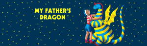 Page Series: My Father's Dragon @ Page Theatre | Winona | Minnesota | United States