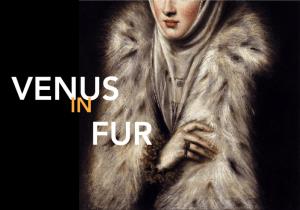 The GRSF Presents: Venus in Fur (Preview) @ Black Box Theatre - PAC - WSU | Winona | Minnesota | United States
